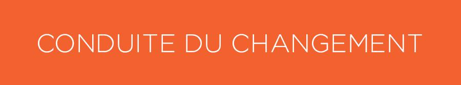 CONDUITE_DU_CHANGEMENT