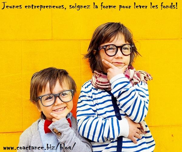 Jeunes entrepreneurs, soignez la forme pour lever les fonds!