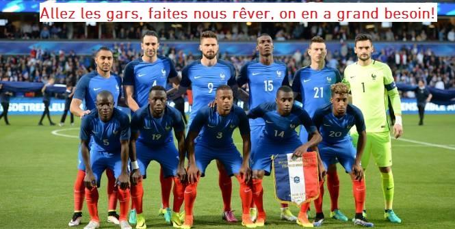 Euro 2016 : Allez les gars, faites nous rêver, on en a grand besoin !